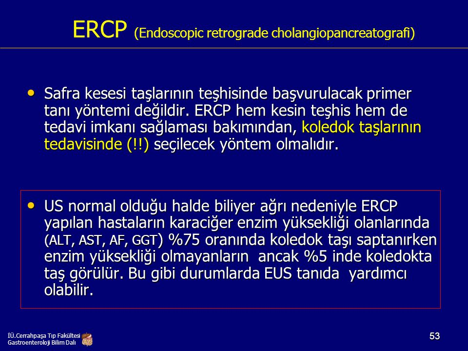 ERCP (Endoscopic retrograde cholangiopancreatografi)