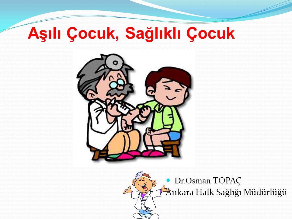 Aşılı Çocuk, Sağlıklı Çocuk