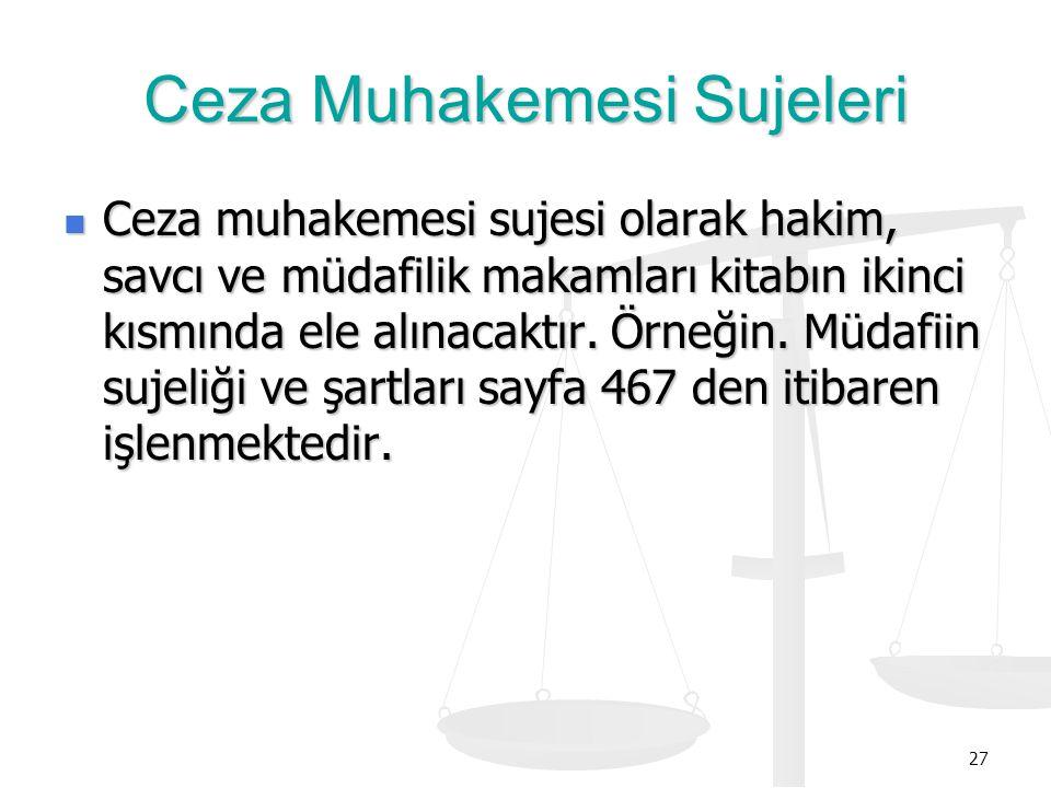 Ceza Muhakemesi Sujeleri