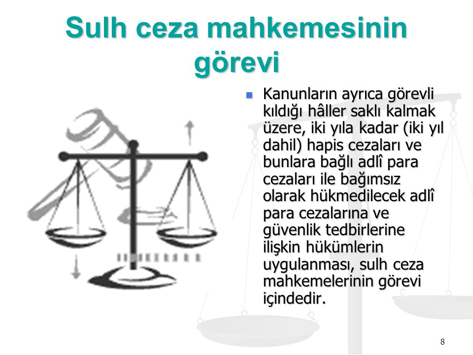 Sulh ceza mahkemesinin görevi