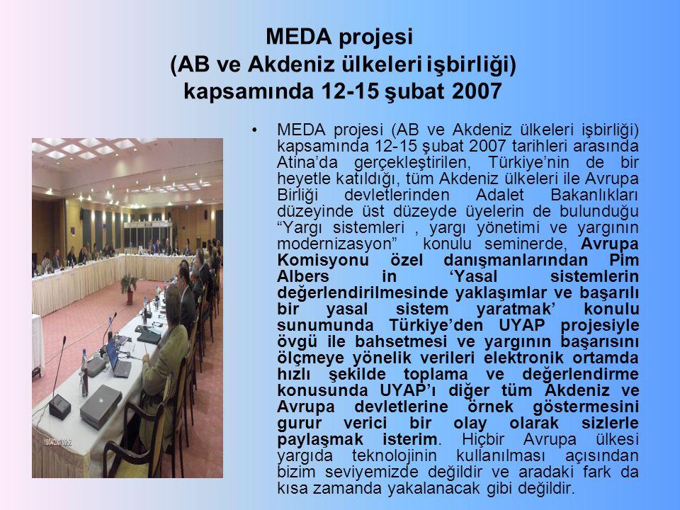 MEDA projesi (AB ve Akdeniz ülkeleri işbirliği) kapsamında 12-15 şubat 2007