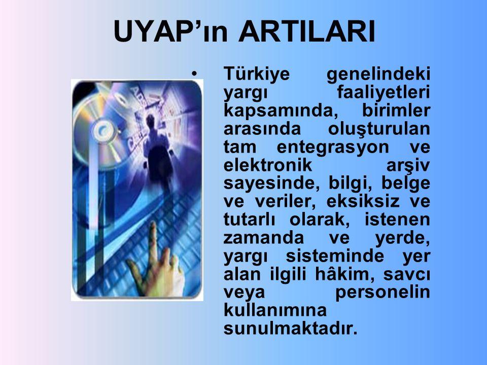 UYAP'ın ARTILARI