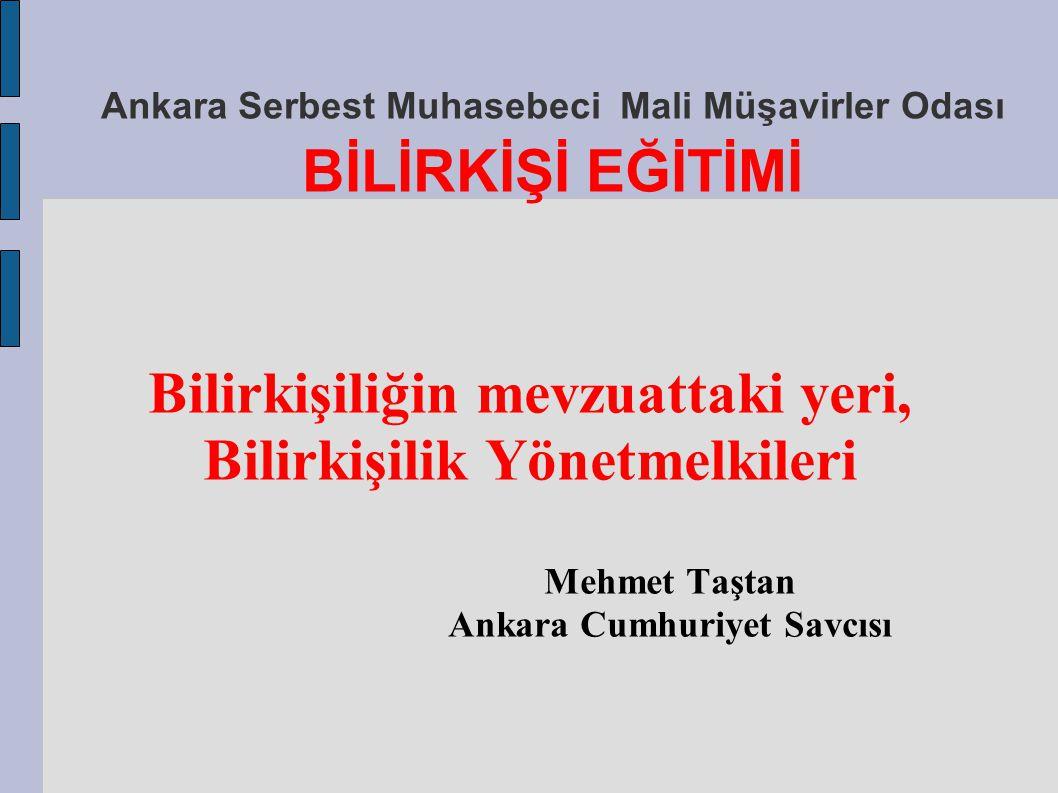 Ankara Serbest Muhasebeci Mali Müşavirler Odası BİLİRKİŞİ EĞİTİMİ