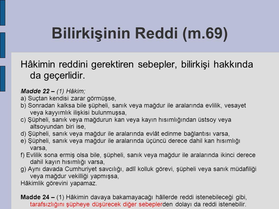 Bilirkişinin Reddi (m.69)