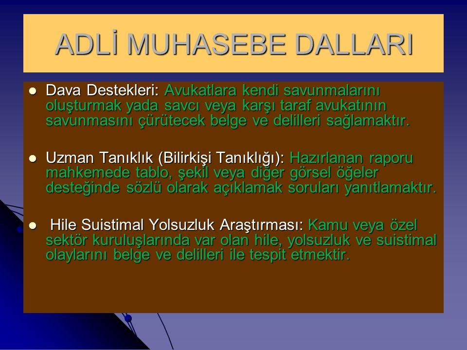 ADLİ MUHASEBE DALLARI