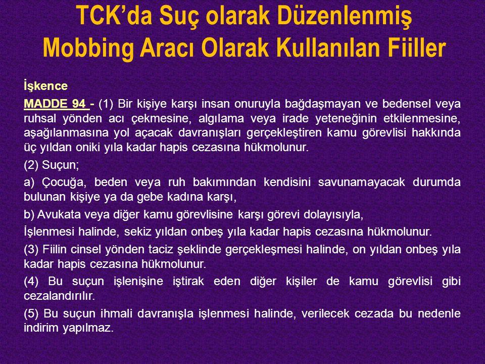 TCK'da Suç olarak Düzenlenmiş Mobbing Aracı Olarak Kullanılan Fiiller