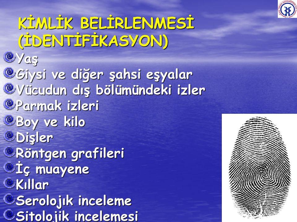 KİMLİK BELİRLENMESİ (İDENTİFİKASYON)