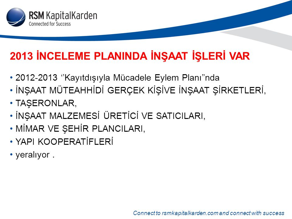 2013 İNCELEME PLANINDA İNŞAAT İŞLERİ VAR