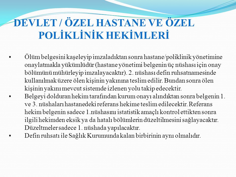 DEVLET / ÖZEL HASTANE VE ÖZEL POLİKLİNİK HEKİMLERİ