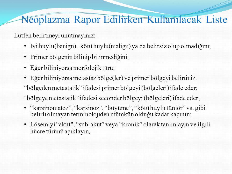 Neoplazma Rapor Edilirken Kullanılacak Liste