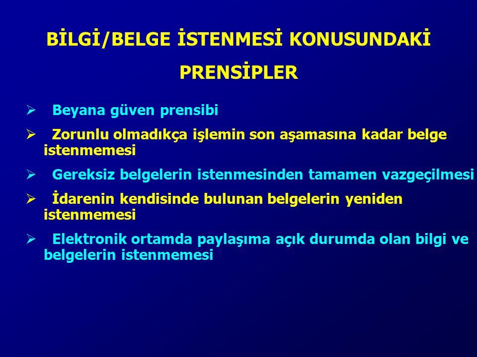 BİLGİ/BELGE İSTENMESİ KONUSUNDAKİ