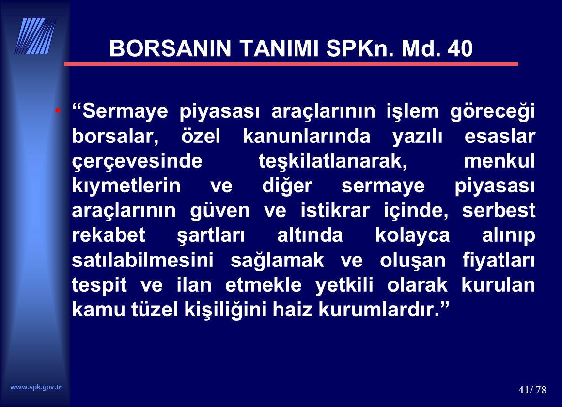 BORSANIN TANIMI SPKn. Md. 40