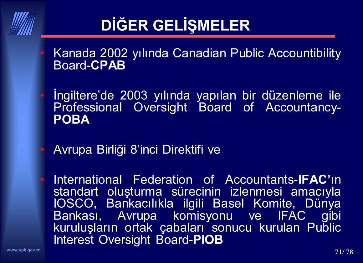 DİĞER GELİŞMELER Kanada 2002 yılında Canadian Public Accountibility Board-CPAB.