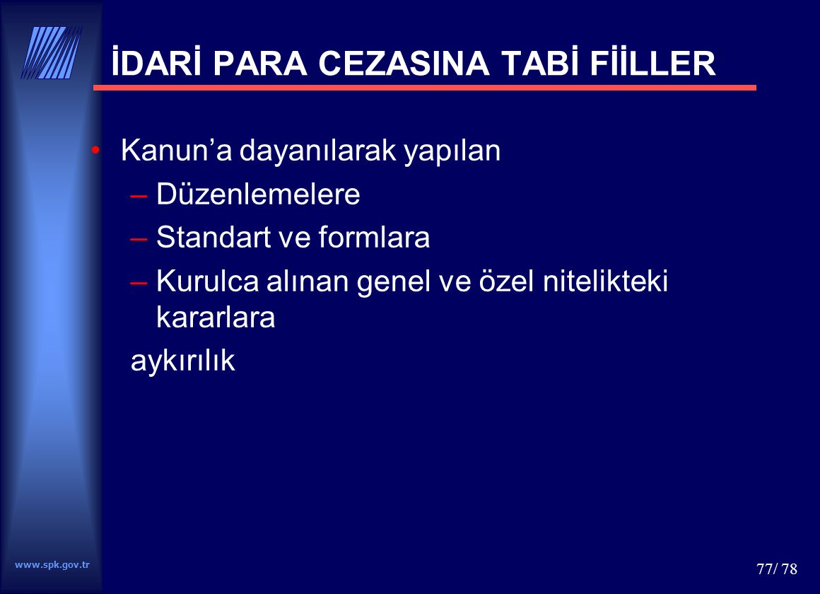 İDARİ PARA CEZASINA TABİ FİİLLER