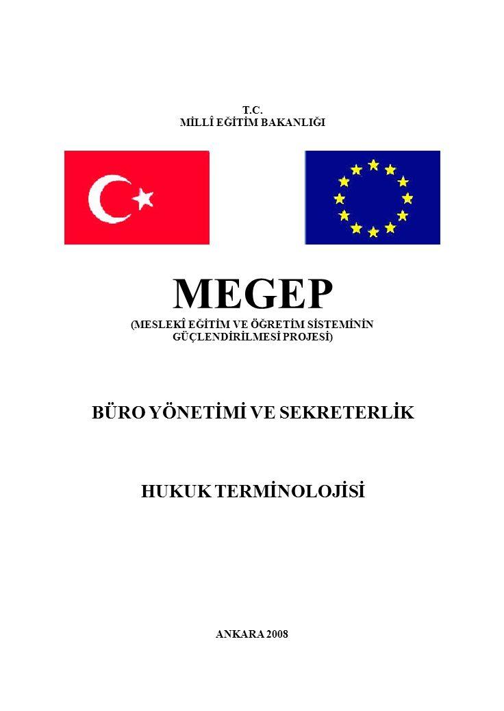 MEGEP BÜRO YÖNETİMİ VE SEKRETERLİK HUKUK TERMİNOLOJİSİ T.C.