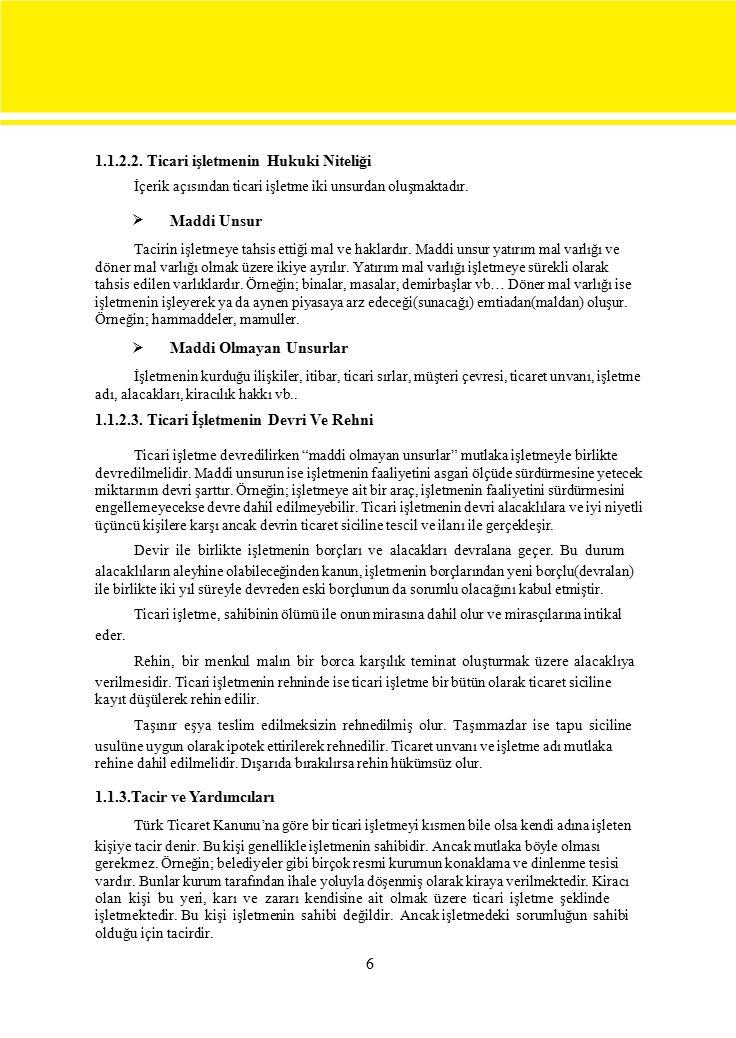 1.1.2.2. Ticari işletmenin Hukuki Niteliği