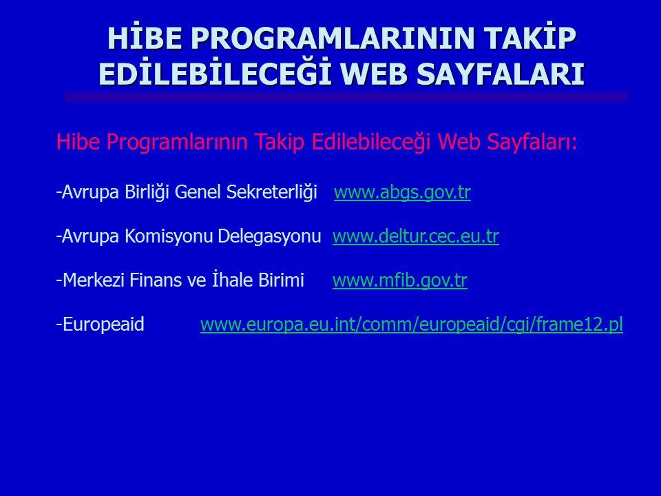 HİBE PROGRAMLARININ TAKİP EDİLEBİLECEĞİ WEB SAYFALARI