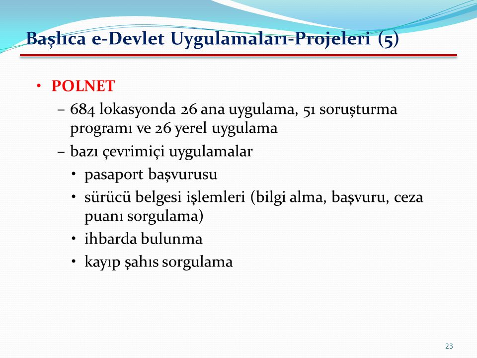 Başlıca e-Devlet Uygulamaları-Projeleri (5)