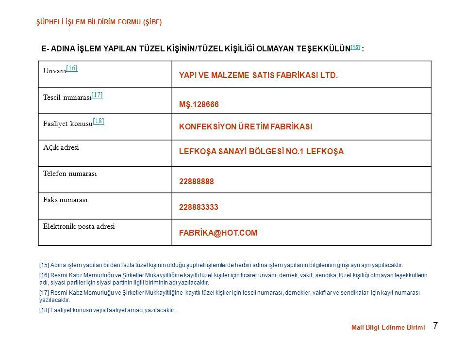 Elektronik posta adresi YAPI VE MALZEME SATIS FABRİKASI LTD.