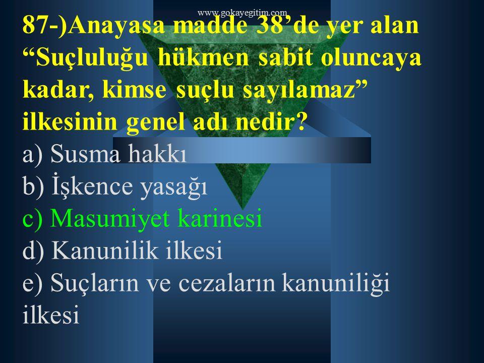 e) Suçların ve cezaların kanuniliği ilkesi