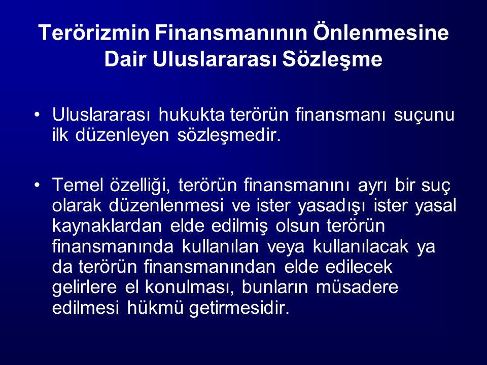 Terörizmin Finansmanının Önlenmesine Dair Uluslararası Sözleşme