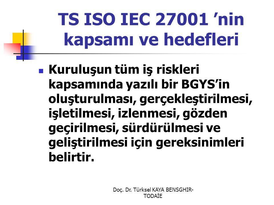 TS ISO IEC 27001 'nin kapsamı ve hedefleri
