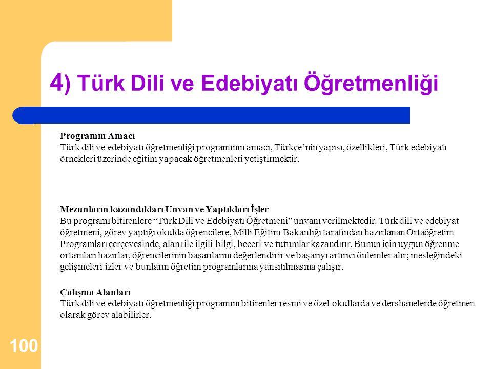 4) Türk Dili ve Edebiyatı Öğretmenliği