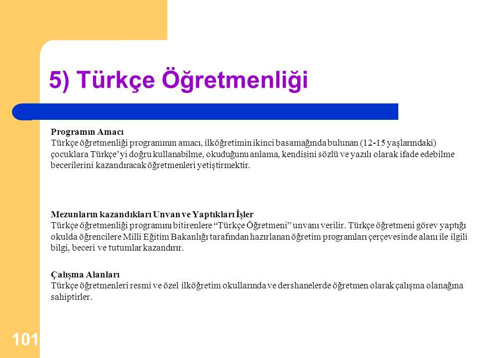 5) Türkçe Öğretmenliği