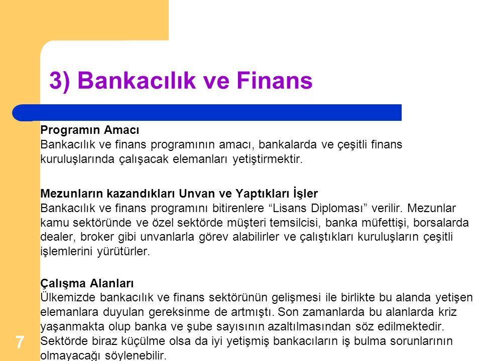 3) Bankacılık ve Finans