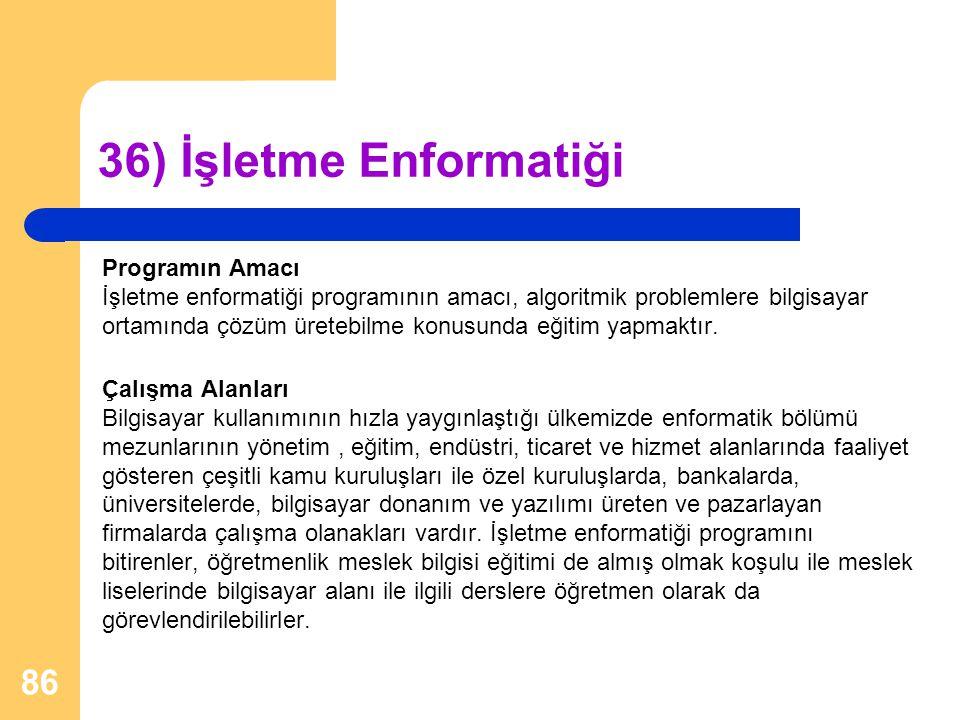 36) İşletme Enformatiği