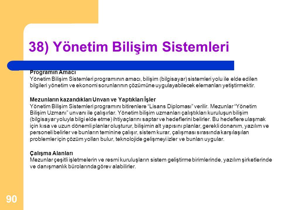38) Yönetim Bilişim Sistemleri