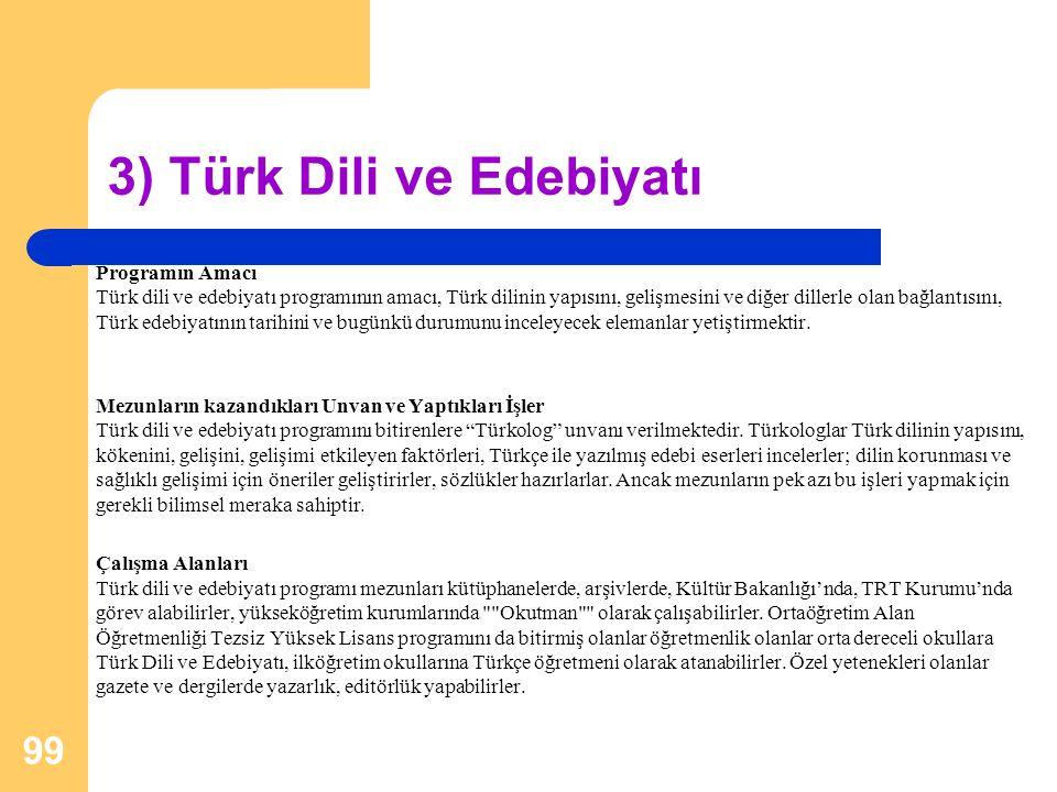 3) Türk Dili ve Edebiyatı