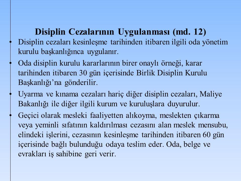 Disiplin Cezalarının Uygulanması (md. 12)