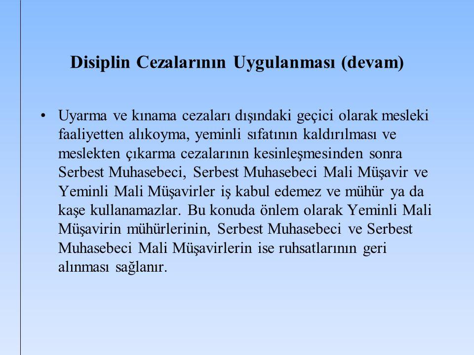 Disiplin Cezalarının Uygulanması (devam)