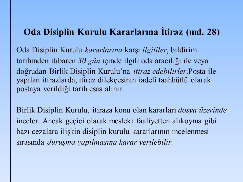Oda Disiplin Kurulu Kararlarına İtiraz (md. 28)