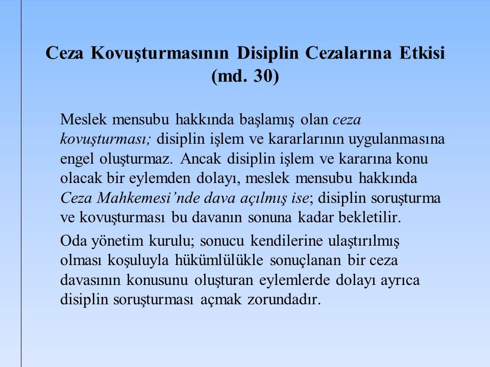 Ceza Kovuşturmasının Disiplin Cezalarına Etkisi (md. 30)