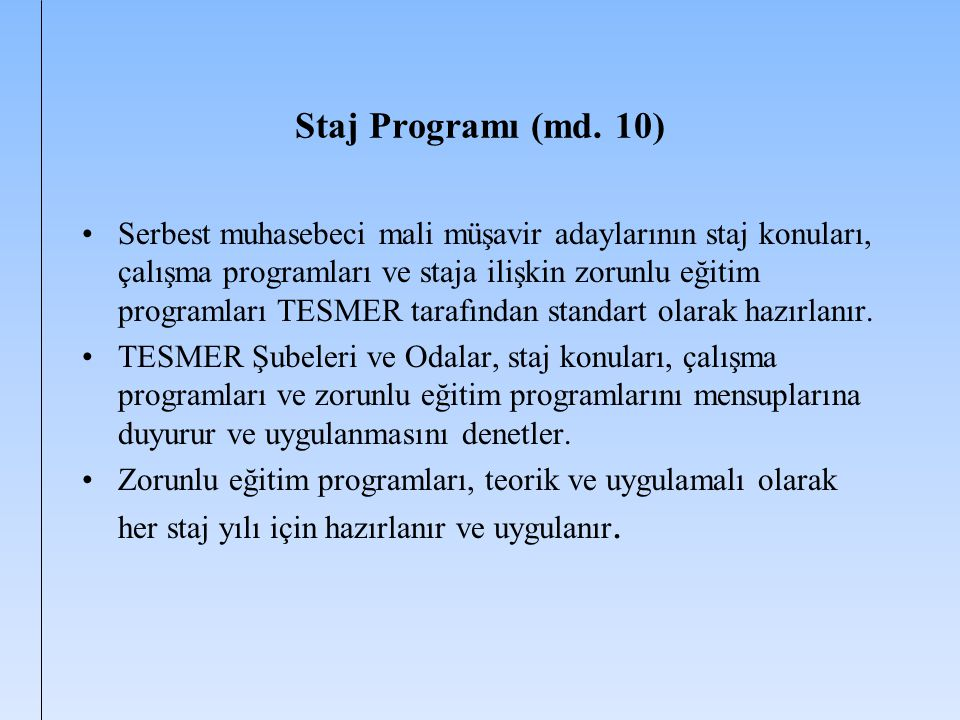 Staj Programı (md. 10)