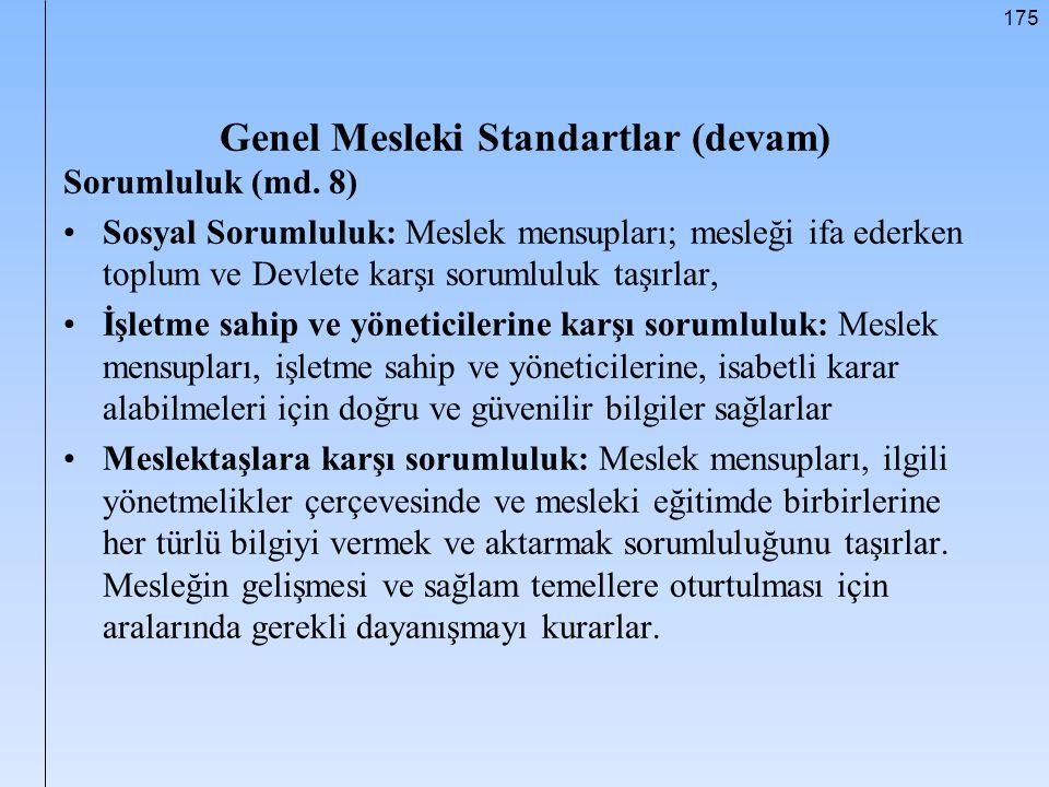 Genel Mesleki Standartlar (devam)