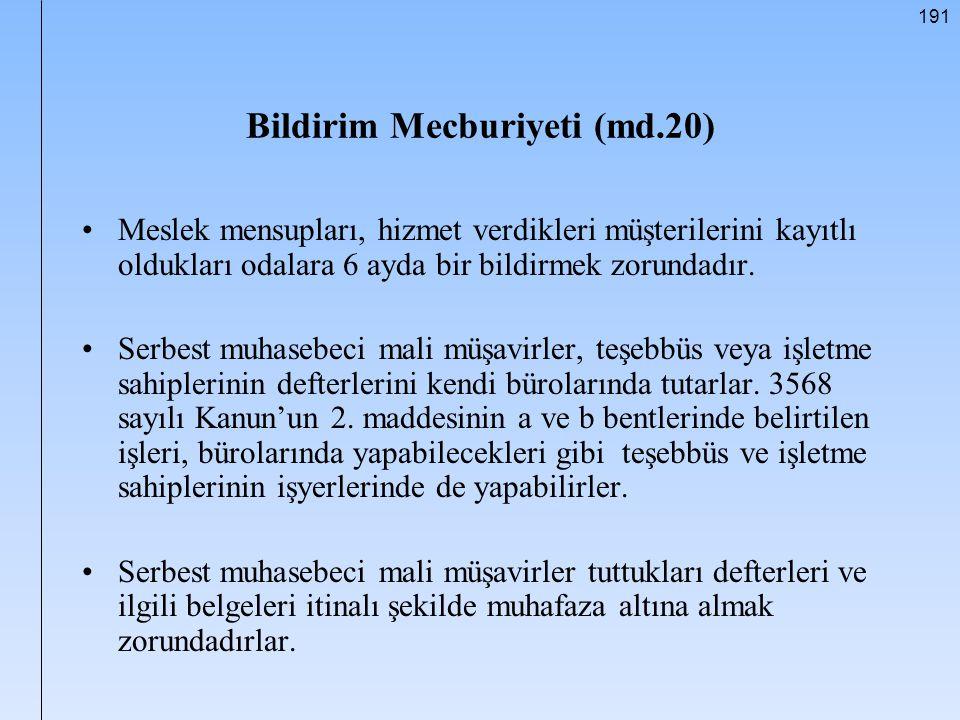 Bildirim Mecburiyeti (md.20)