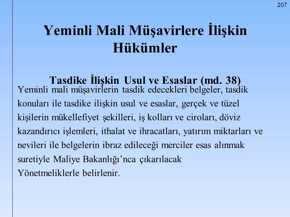 Yeminli Mali Müşavirlere İlişkin Hükümler Tasdike İlişkin Usul ve Esaslar (md. 38)
