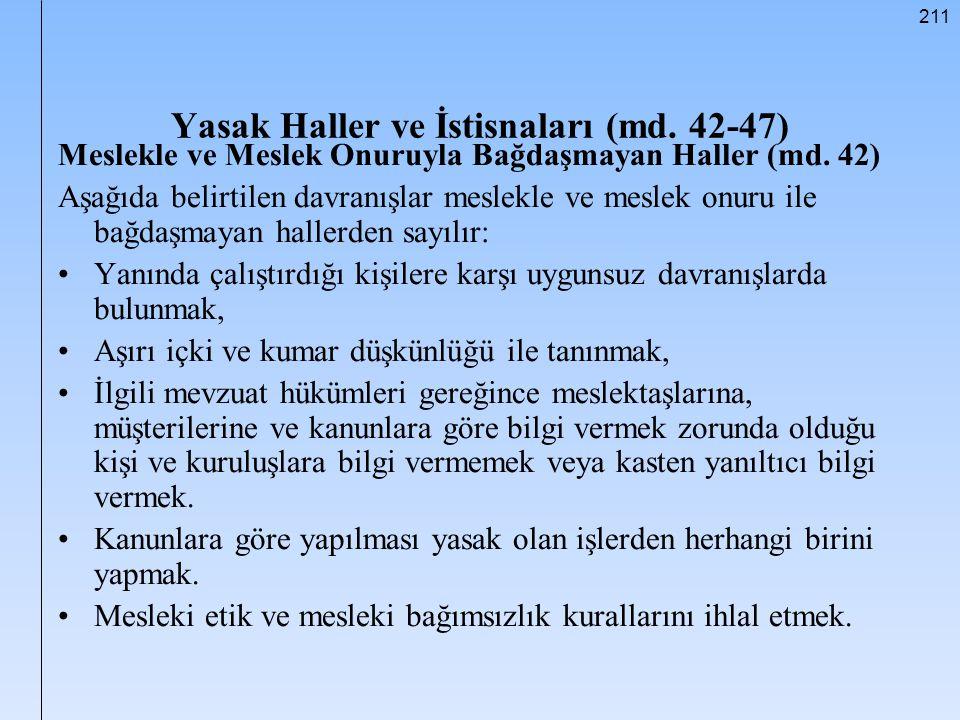 Yasak Haller ve İstisnaları (md. 42-47)