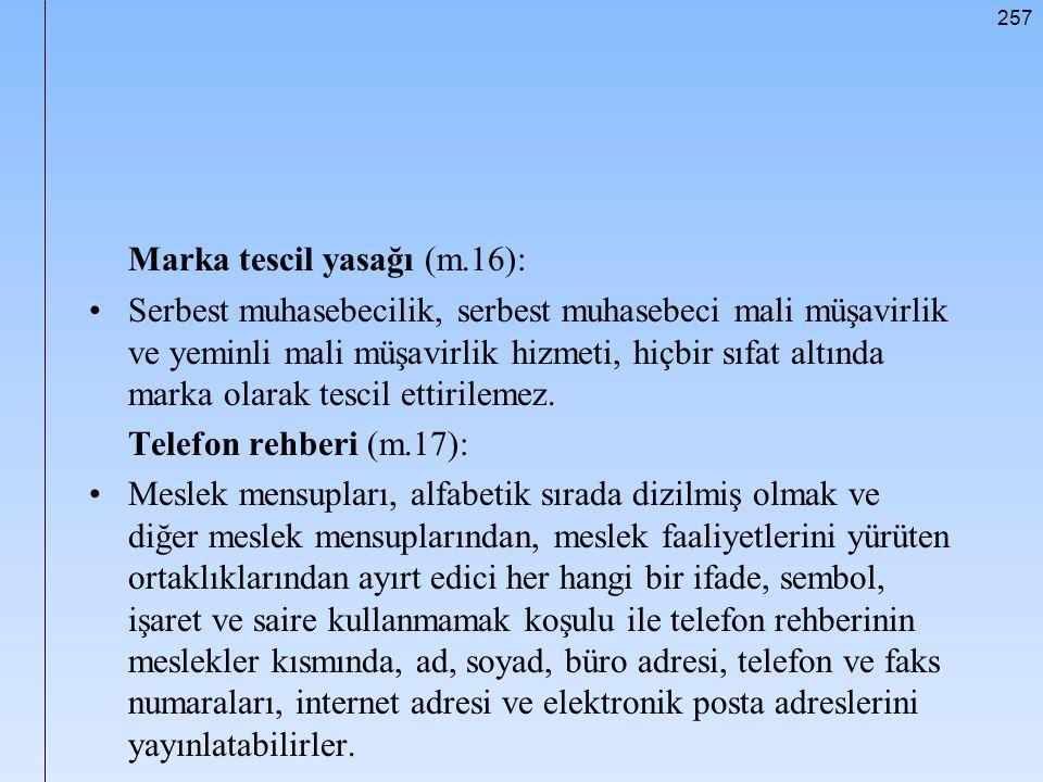 Marka tescil yasağı (m.16):
