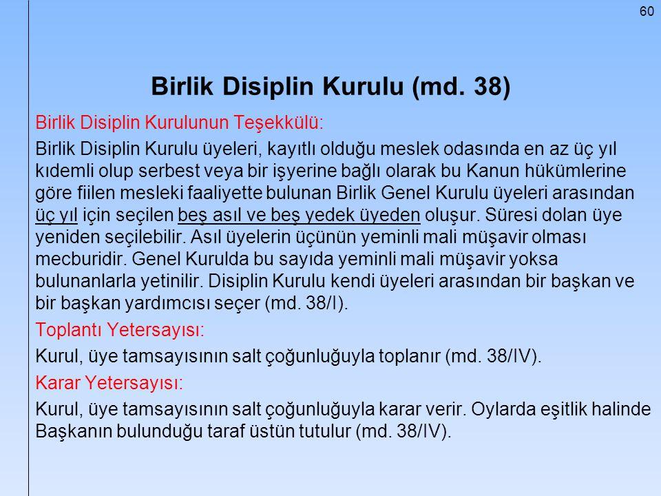 Birlik Disiplin Kurulu (md. 38)