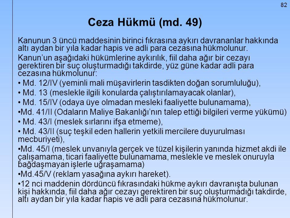 Ceza Hükmü (md. 49)