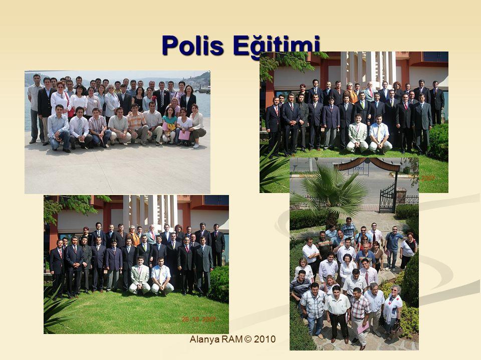 Polis Eğitimi Alanya RAM © 2010 74
