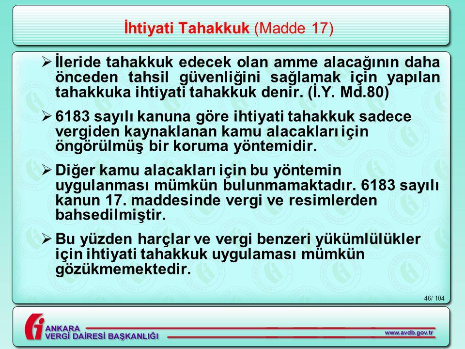 İhtiyati Tahakkuk (Madde 17)