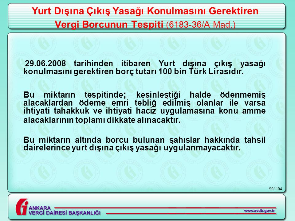Yurt Dışına Çıkış Yasağı Konulmasını Gerektiren Vergi Borcunun Tespiti (6183-36/A Mad.)