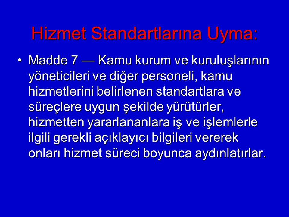 Hizmet Standartlarına Uyma: