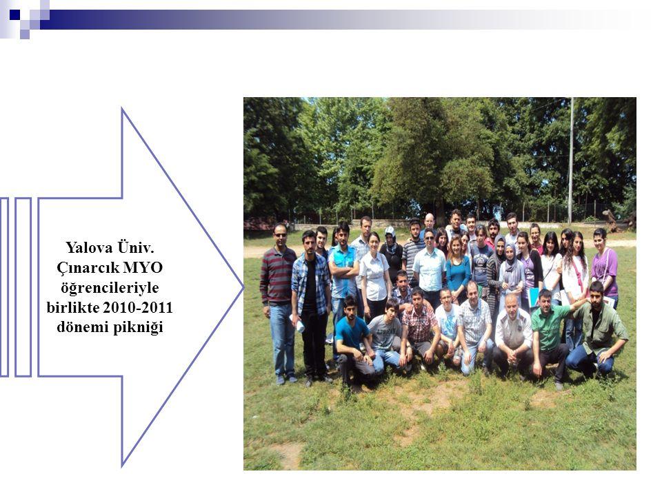 Yalova Üniv. Çınarcık MYO öğrencileriyle birlikte 2010-2011 dönemi pikniği