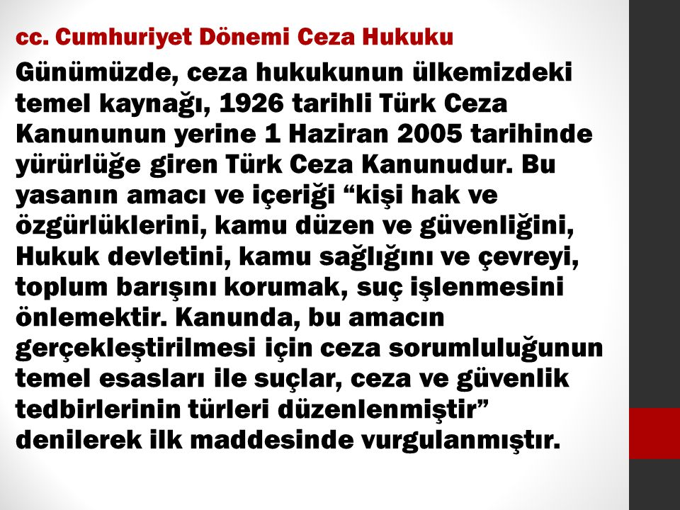 cc. Cumhuriyet Dönemi Ceza Hukuku